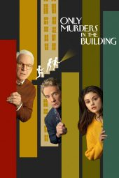 Nonton Film Only Murders in the Building (2021) Sub Indo CEKIH21